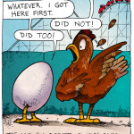 Chicken or the Egg - Funny Cartoon